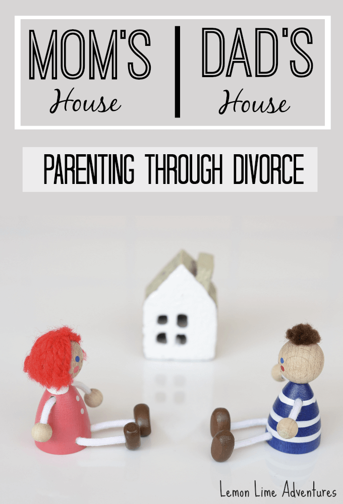 Mom's house, Dad's house | Parenting through Divorce