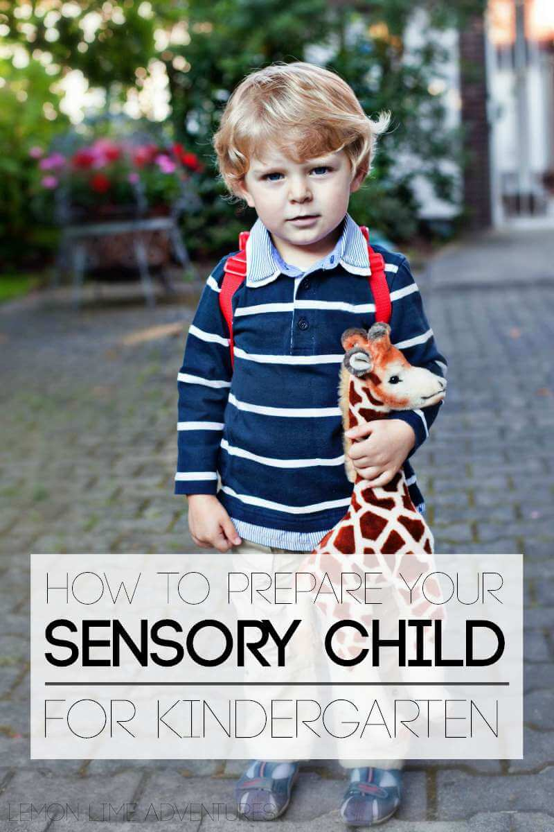 Do you have a sensory child going to kindergarten? These tips are perfect!