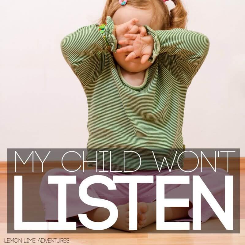 My Child Wont Listen to Me Help