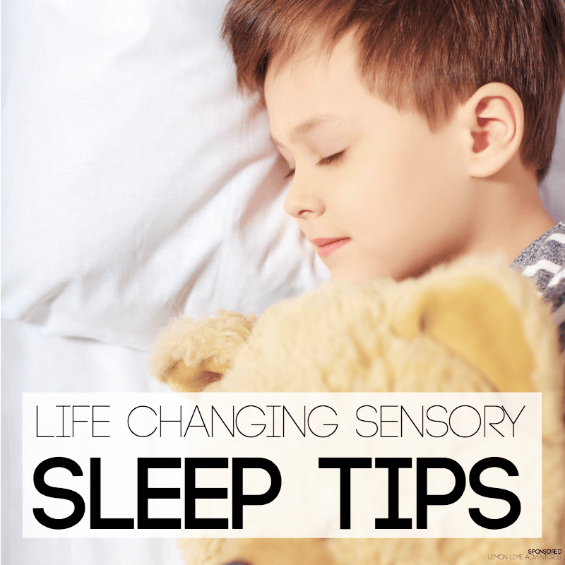 Life Changing Sleep tips for Kids Sensory