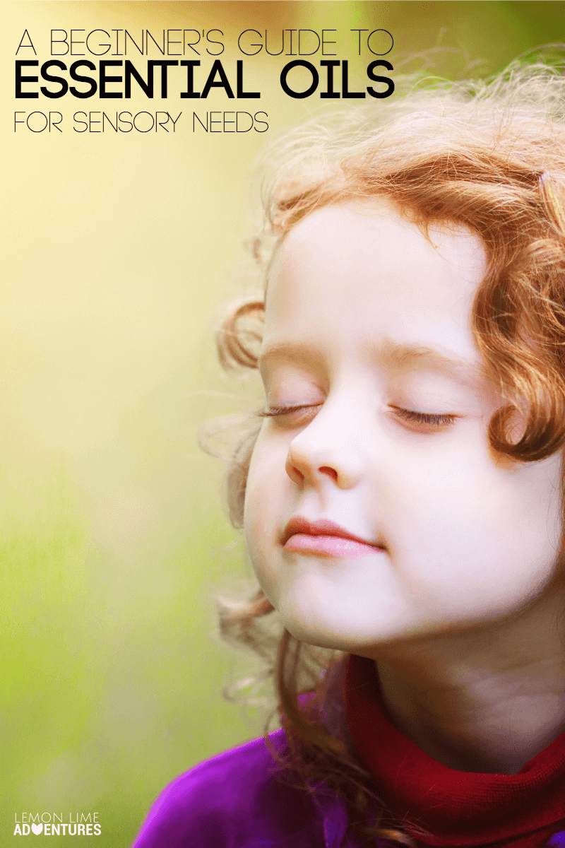 Beginner's Guide to Essential Oils for Sensory Needs and Kids