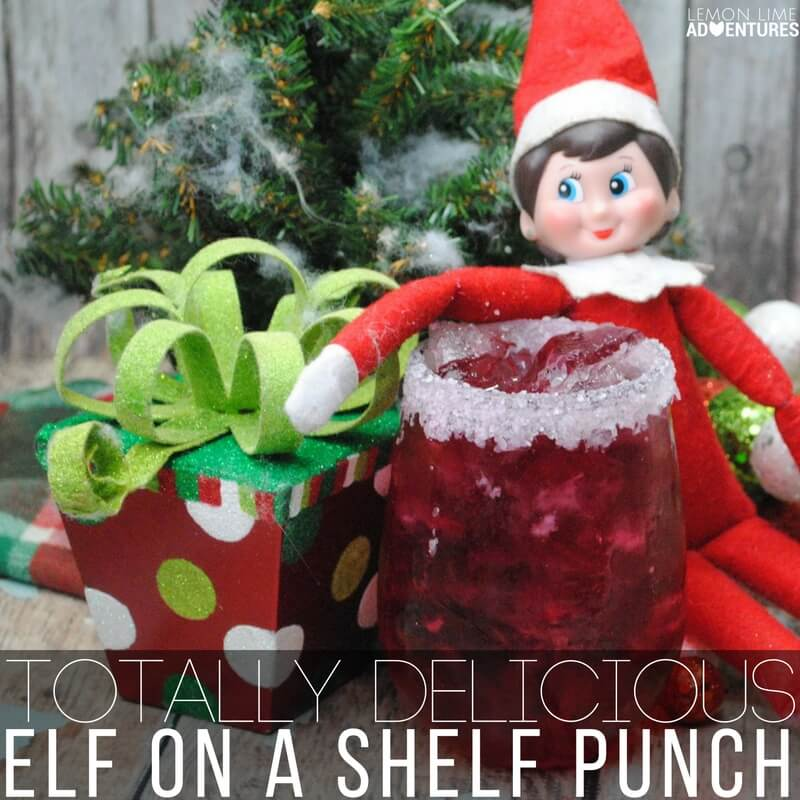 Totally Delicious Elf on a Shelf Punch!