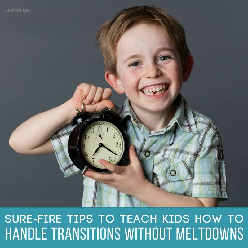 Sure-fire Tips to Help Kids Handle Transitions Like a Boss (1)