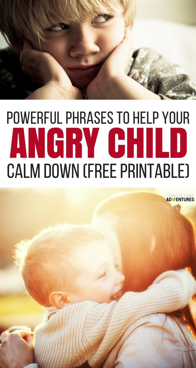 13 Powerful Phrases Proven to Calm an Angry Child