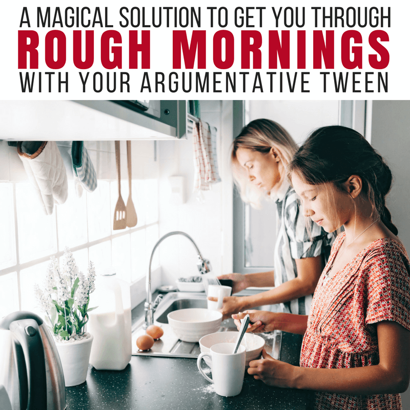 One Simple Reminder to Get You Through Rough Mornings With Your Tween
