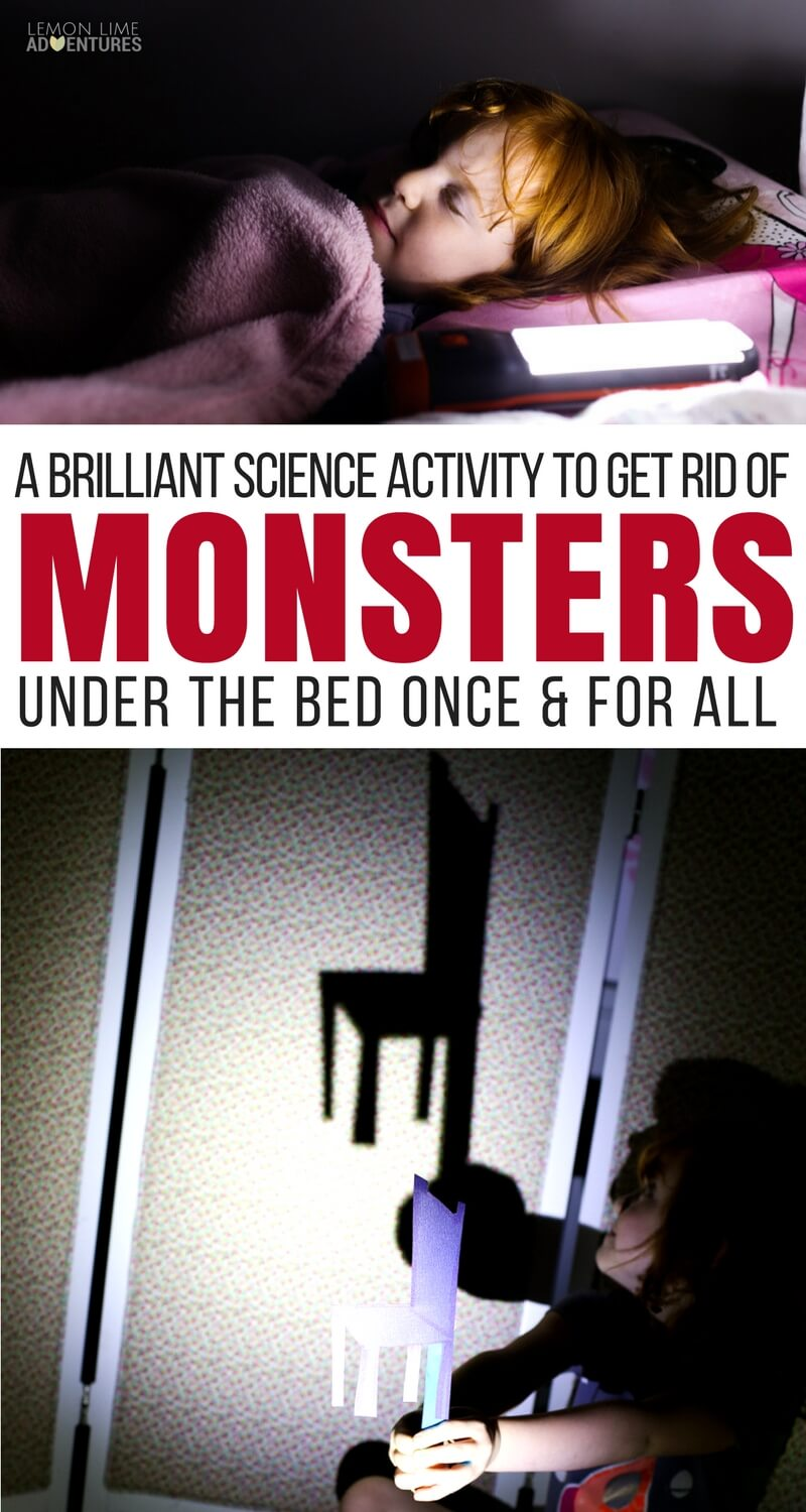 A Simple Science Activity That Will Get Rid of the Monsters Under the Bed