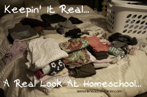 Keepin' It Real: What Does Homeschool Really Look Like?