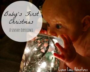 Baby's First Christmas- A Sensory Experience