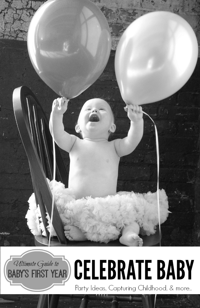 Celebrate Babys first year