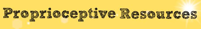 proprioceptive resources