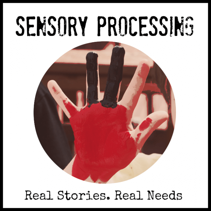 Real Stories of What Sensory Processing Looks Like