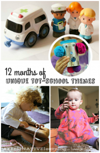 Intro to Tot-School with 12 Months of Themes