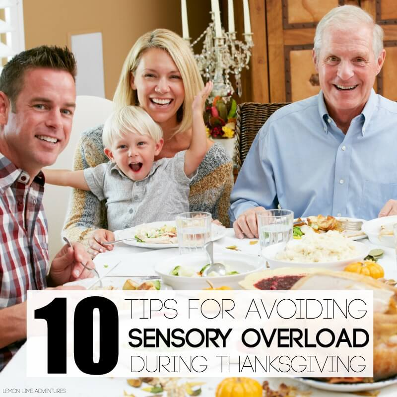 Top 10 Tips for Avoiding Sensory Overload during Thanksgiving