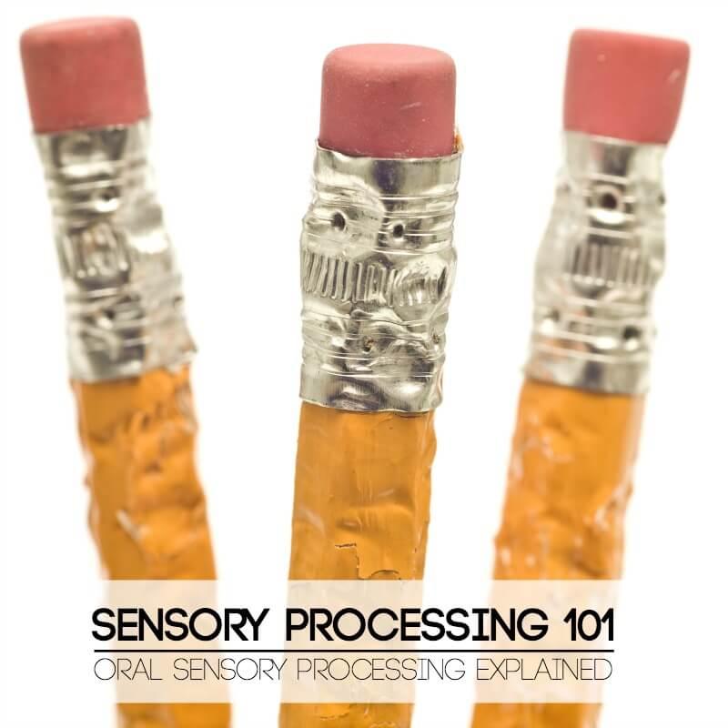 Sensory Processing 101 Oral Sensory processing