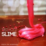 Red Hots Slime for Valentines Day