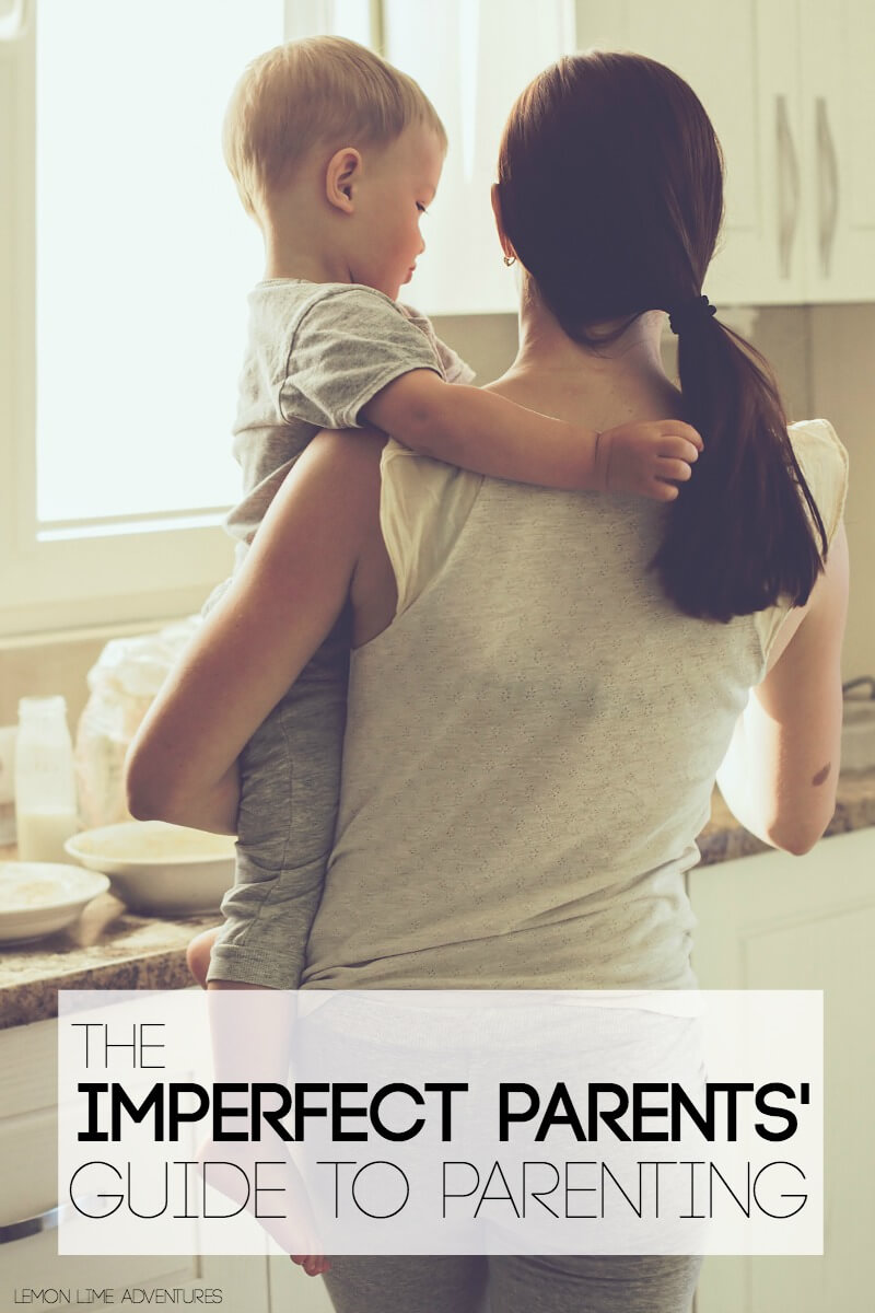 The Imperfect Parents Guide to Parenting