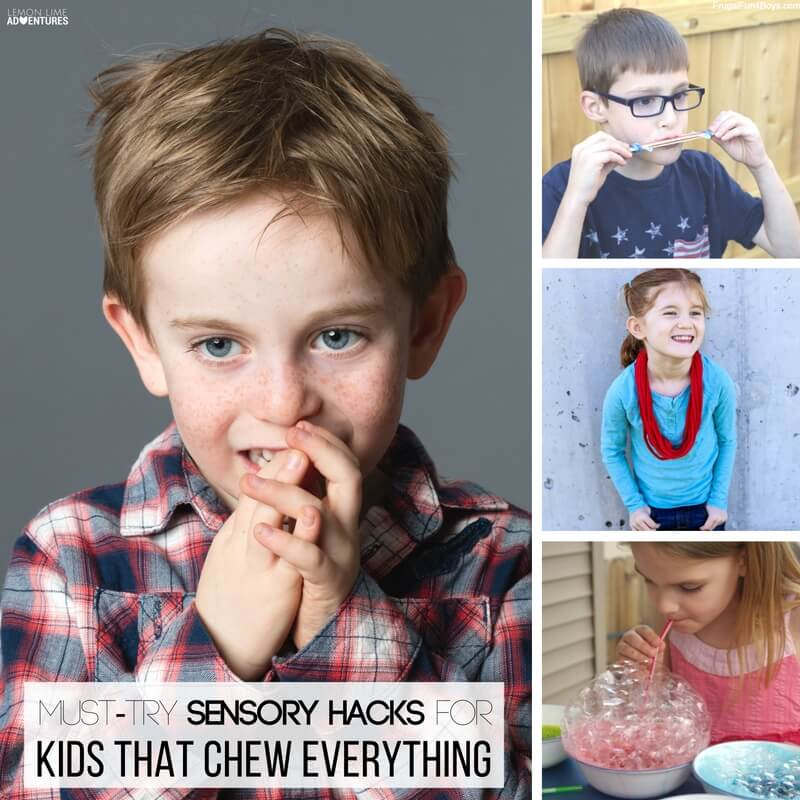 Must Try Sensory Hacks for Kids that Chew Everything