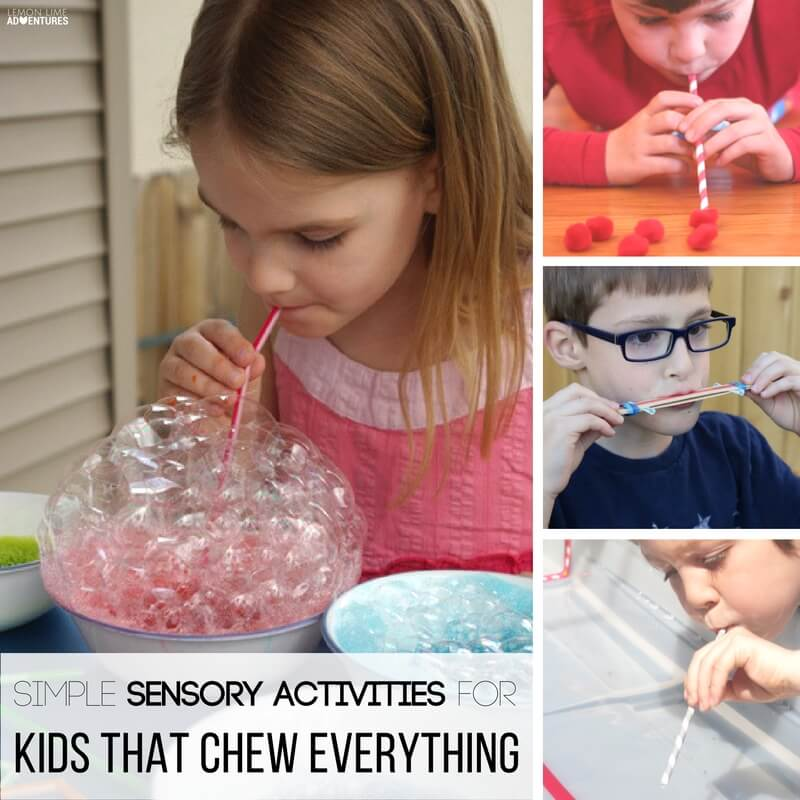 Simple Sensory Activities for Kids that Chew Everything