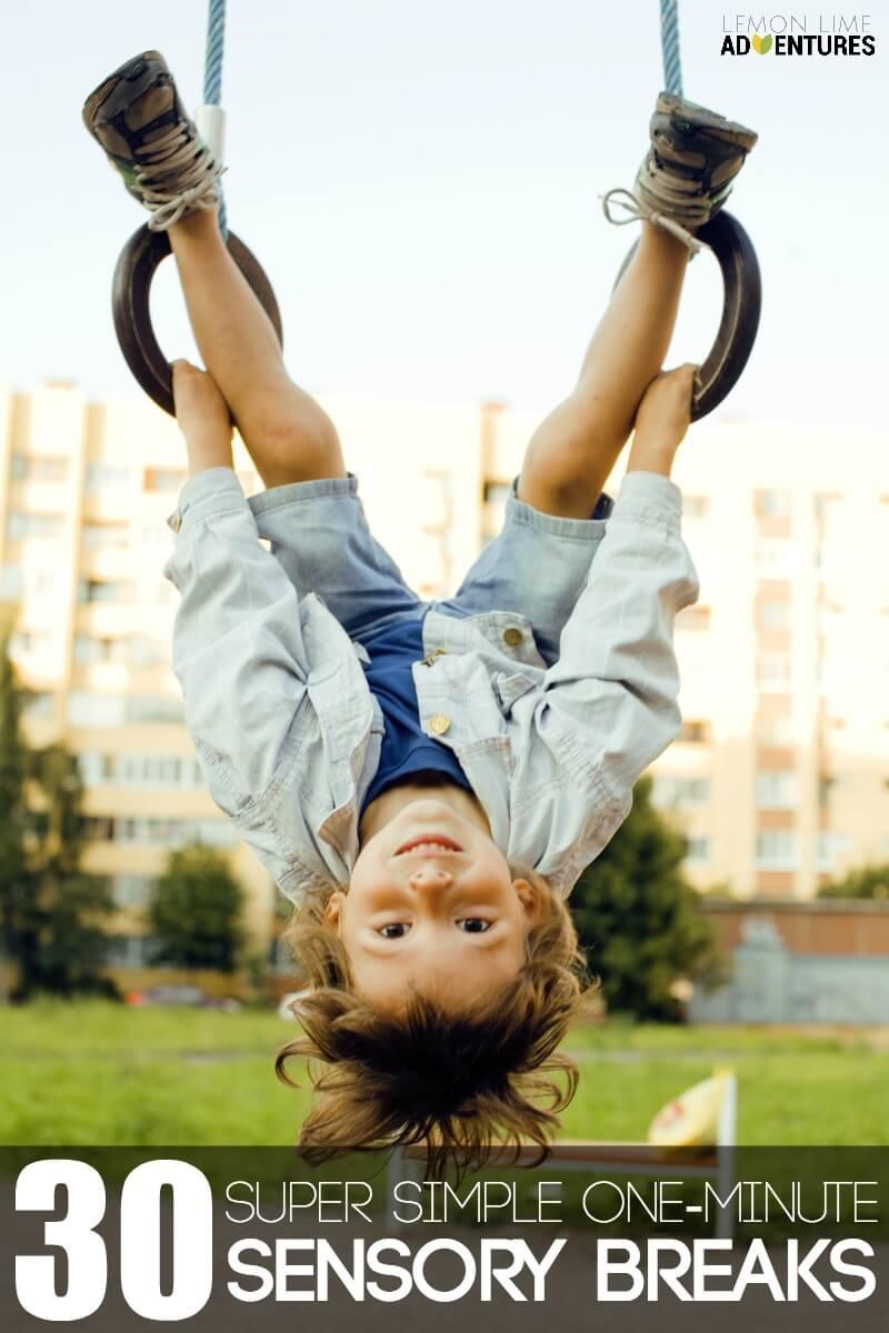 30 Super Simple One Minute Sensory Break Ideas