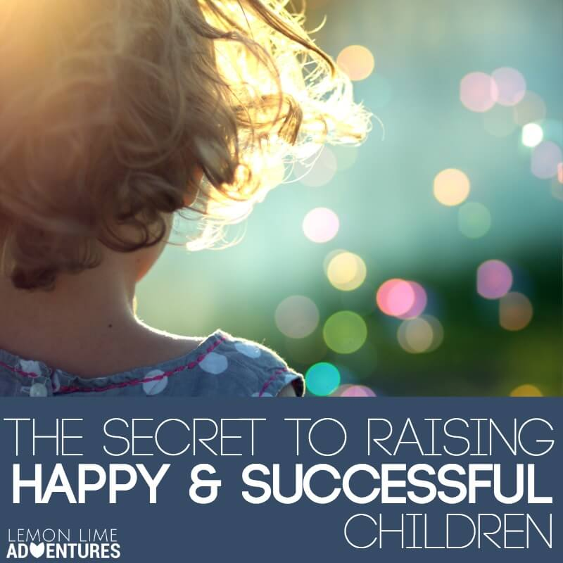 Raising Happy and Successful Children