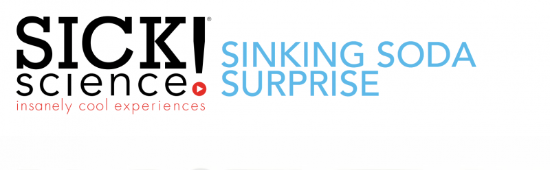 Sinking Soda Surprise Summer Experiment