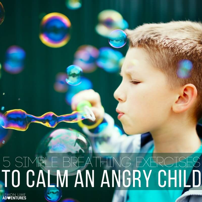 5 Simple Breathing Exercises to Calm an Angry Child