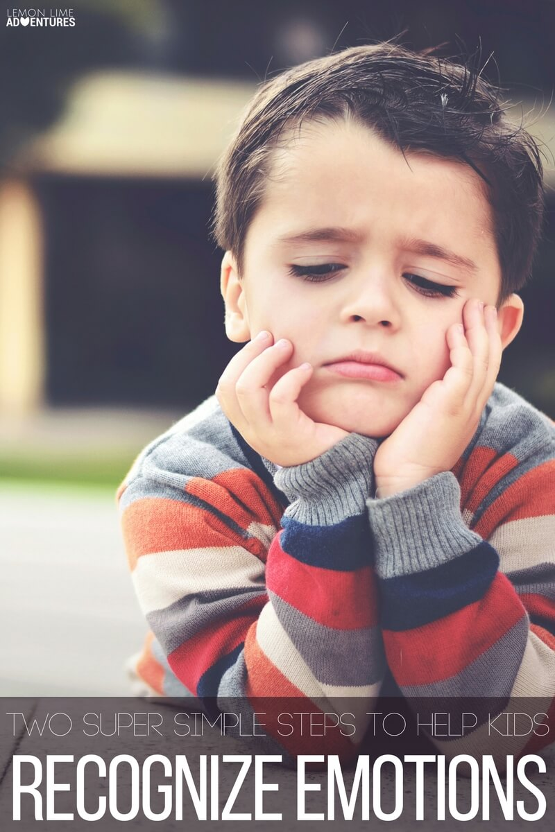 Two Super Simple Steps to Help Kids Recognize Emotions