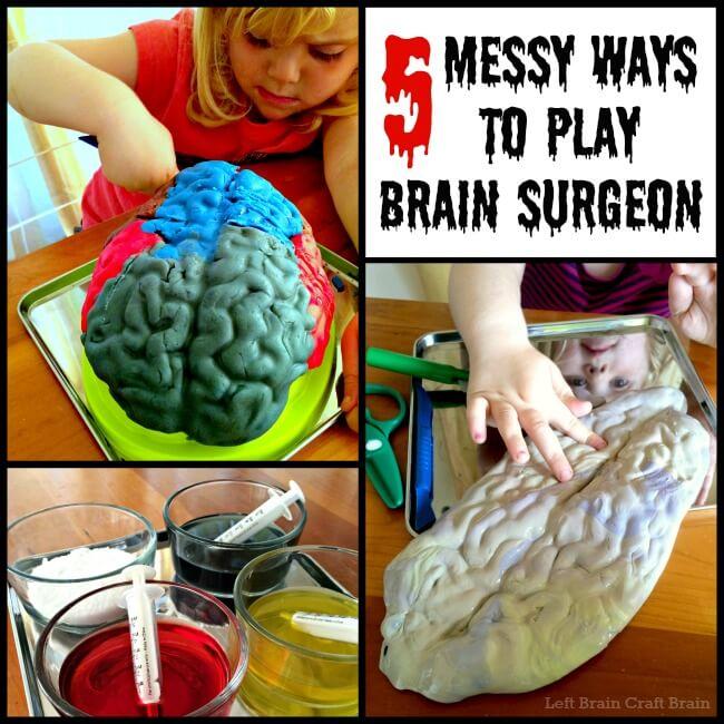5 Messy Brain Surgery Activities