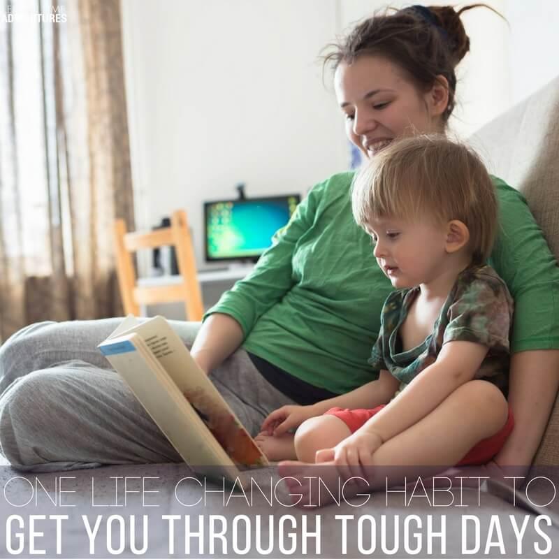 One Life Changing Habit to Get You Through Tough Days!