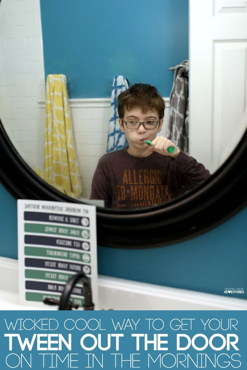 Wicked Cool Trick to Getting Your Tween Out the Door On Time In the Mornings