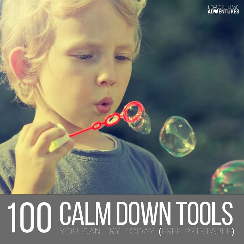 100 Calm Down Tools To Calm an Anxious Child
