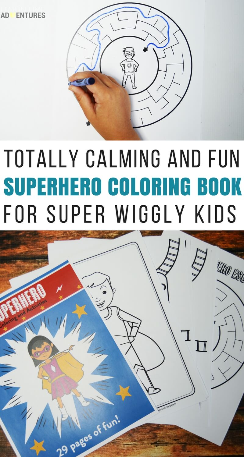 Totally Calming and Fun Superhero Coloring Book for Super Wiggly Kids!
