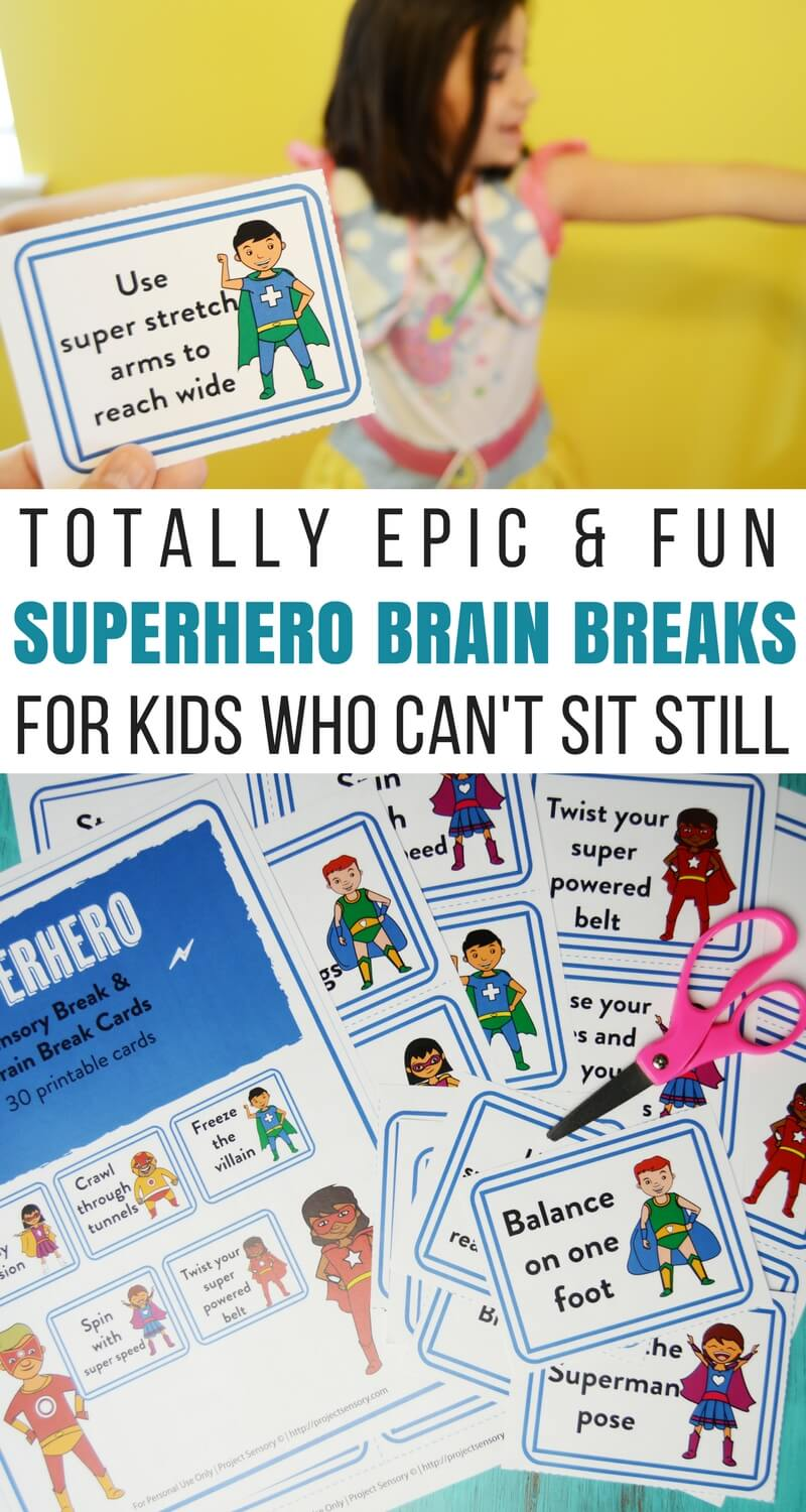 Why So Many Kids Cant Sit Still In >> Totally Epic Superhero Brain Break Cards for Kids Who Can't Sit Still