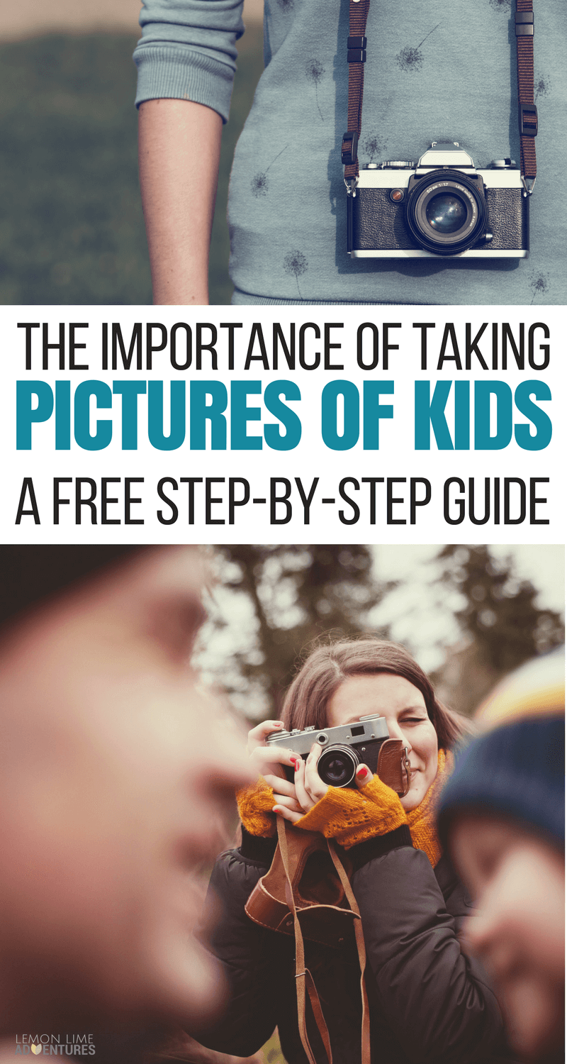 Taking pictures of kids: a step-by-step guide