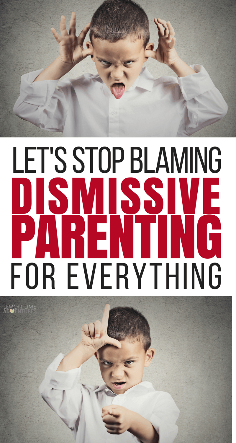 Dismissive Parenting is not to blame for everything that is wrong with the world